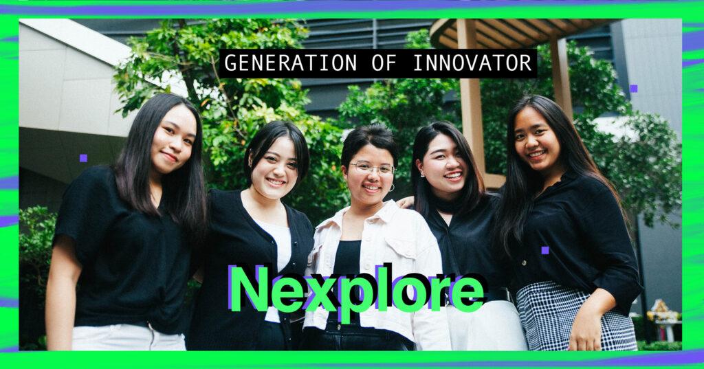 Nexplore กลุ่มคนรุ่นใหม่ที่อยากให้ทุกคนคิดแบบ Superhero Thinking ปลดปล่อยไอเดียบ้าๆ เพื่อสร้างนวัตกรรม