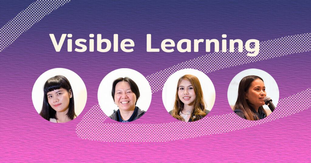 Visible Learning : 4 ครูต้นเรื่อง ที่เติมหัวใจแห่งการเรียนรู้ให้เด็กด้วยการตั้งคำถามและหาคำตอบเอง