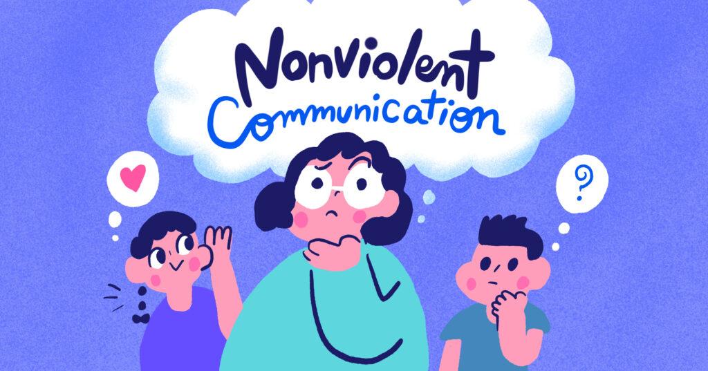 Nonviolent Communication : สร้างเด็กที่รักตัวเองและรับฟังคนอื่น